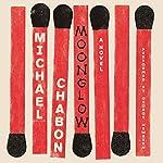 Moonglow: A Novel | Michael Chabon