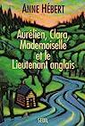Aurélien, Clara, Mademoiselle et le lieutenant anglais par Hébert