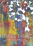 Fusing Fabric, Margaret Beal, 0713489561