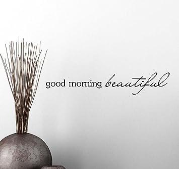 saying good morning beautiful