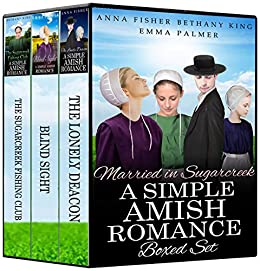 Married in Sugarcreek - A Simple Amish Romance BOXED SET: Amish Romance Book Bundle: The Lonely Deacon, Blind Sight, The Sugarcreek Fishing Club (Boxed Set: A Simple Amish Romance