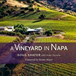 A Vineyard in Napa | Doug/Andy Shafer/Demsky,Andy Demsky