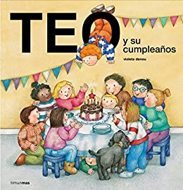Amazon.com: Teo y su cumpleaños (Spanish Edition) eBook ...