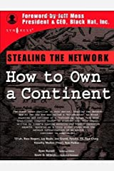 Stealing the Network: How to Own a Continent (Cyber-Fiction) Kindle Edition