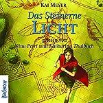 Das Steinerne Licht (Merle-Trilogie 2) | Kai Meyer