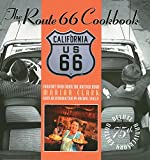 Route 66 Cookbook: Deluxe Edition