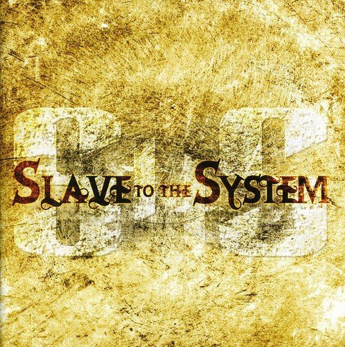 (Slave to the System by Slave To The System)