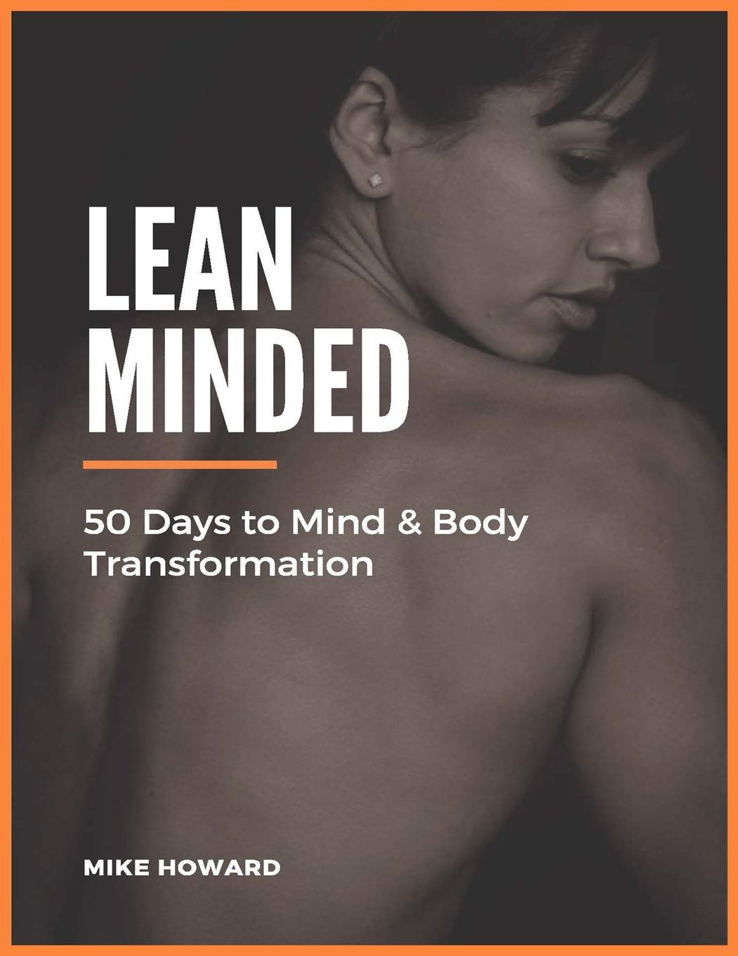 Lean Minded  50 Days To Mind And Body Transformation