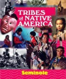 img - for Tribes of Native America - Seminole book / textbook / text book