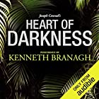 Heart of Darkness: A Signature Performance by Kenneth Branagh Audiobook by Joseph Conrad Narrated by Kenneth Branagh