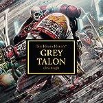 Grey Talon: Horus Heresy | Chris Wraight