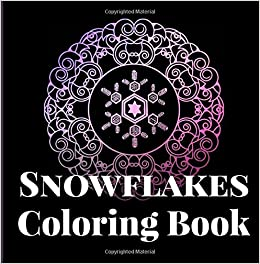 Buy Snowflakes Coloring Book: Yes, it snows in Hawaii! An adult ...