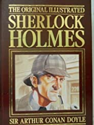 The Original Illustrated Sherlock Holmes (French Edition)