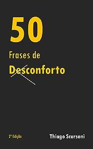 50 Frases de Desconforto