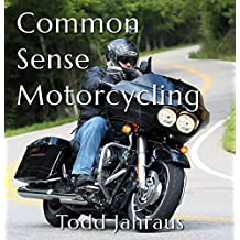 Common Sense Motorcycling