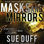 Masks and Mirrors: The Weir Chronicles, Book Two | Sue Duff