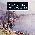 A Closed Eye | Anita Brookner