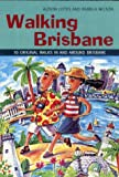 Front cover for the book Walking Brisbane by Alison Cotes