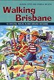 Walking Brisbane (Walking (Struik))