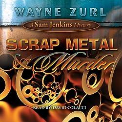Scrap Metal & Murder
