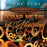 Scrap Metal & Murder: A Sam Jenkins Mystery