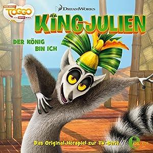 Der König bin ich (King Julien 1) Hörspiel
