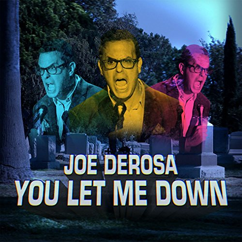 You Let Me Down [Explicit]