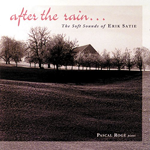 Satie - After The Rain