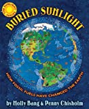Buried Sunlight, Molly Bang and Penny Chisholm, 0545577853