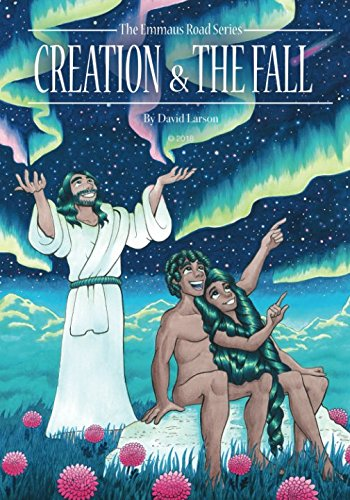 Creation and the Fall (The Emmaus Road Series)