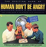Human Don't Be Angry