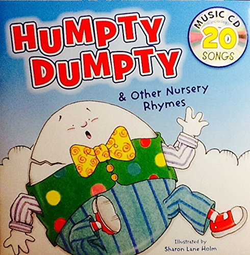 Humpty Dumpty & Other Nursery Rhymes ~ Sing-Along Book & Music Cd with 20 (Sing Along Lyrics)