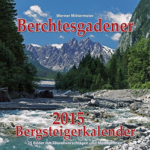 Berchtesgadener Bergsteigerkalender 2015