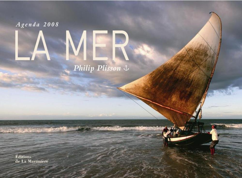 Agenda 2008 la Mer (French Edition): Plisson Philip ...