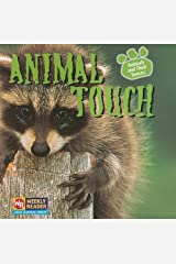 Animal Touch (Animals and Their Senses) Paperback