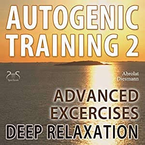 Autogenic Training 2 Audiobook