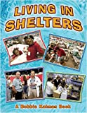 Living in Shelters, Kelly McAuley and Bobbie Kalman, 0778716201