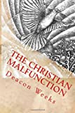 The Christian MalfunctioN, Deacon Weeks, 1494826364