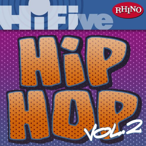 Rhino Hi-Five: Hip Hop [Vol 2]...