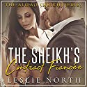 The Sheikh's Contract Fiancée: Almasi Sheikhs, Book 1 Audiobook by Leslie North Narrated by Craig Van Ness