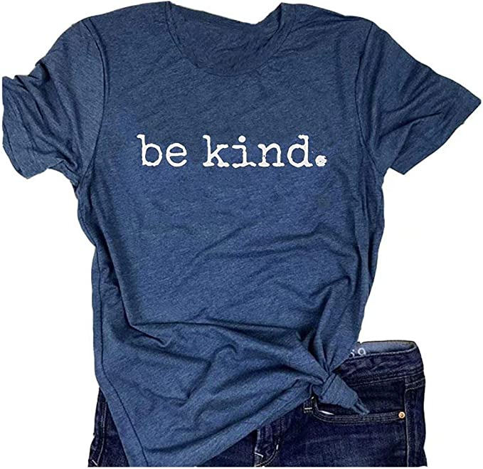 Be Kind Shirts for Women