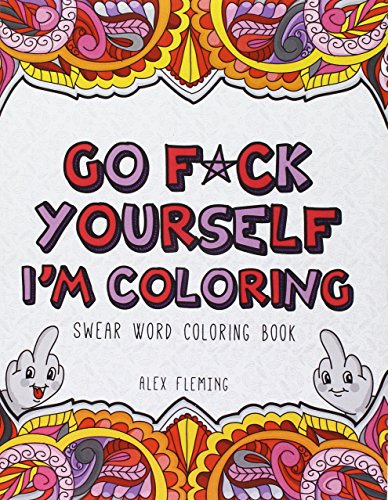 go-fck-yourself-im-coloring-swear-word-coloring-book