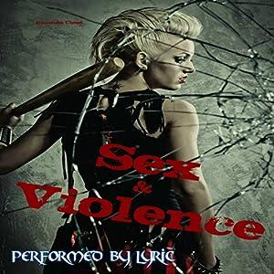 Sex & Violence Audiobook
