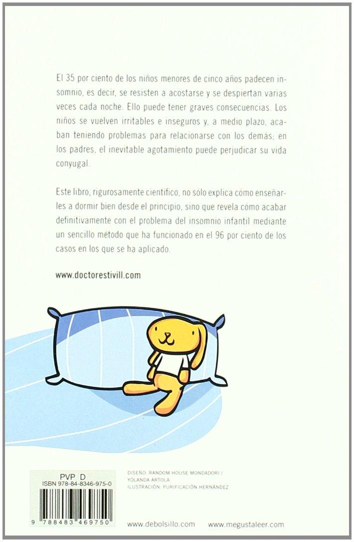 Duérmete, niño: como solucionar el problema del insomnio infantil BEST SELLER: Amazon.es: Sylvia de Béjar González, Eduard Estivill Sancho: Libros