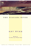 The Niagara River: Poems (Grove Press Poetry)