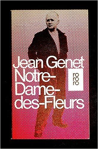 Jean Genet: Notre-Dame-des-Fleurs; Gay-Schriften alphabetisch nach Titeln