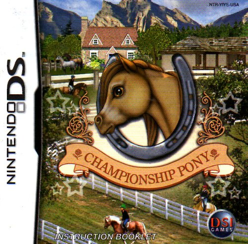 Championship Pony DS Instruction Booklet (Nintendo DS Manual ONLY - NO GAME) Pamphlet - NO GAME INCLUDED