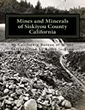 Search : Mines and Minerals of Siskiyou County California