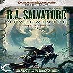 Neverwinter: Legend of Drizzt: Neverwinter Saga, Book 2   R. A. Salvatore