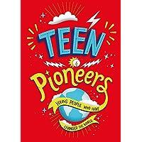 Teen Pioneers